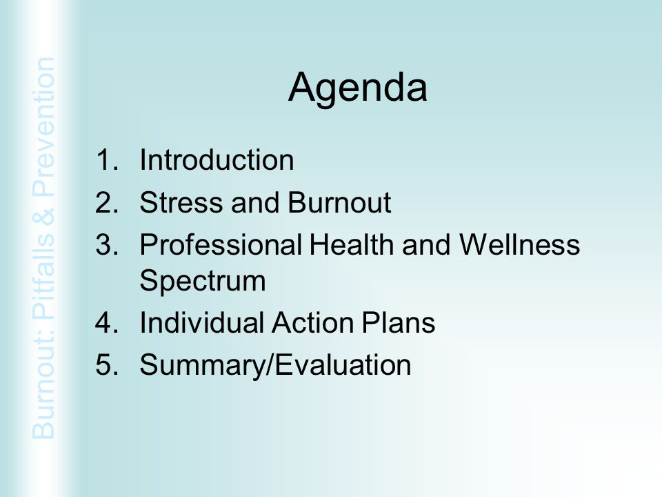 Agenda Introduction Stress and Burnout
