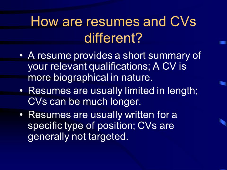 How are resumes and CVs different