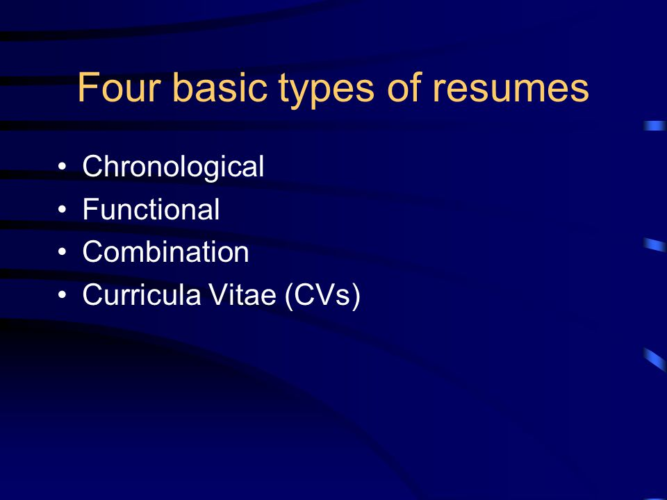 Four basic types of resumes