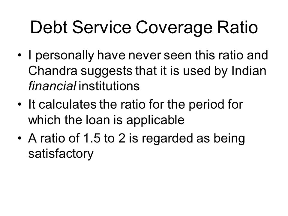 Debt Service Coverage Ratio