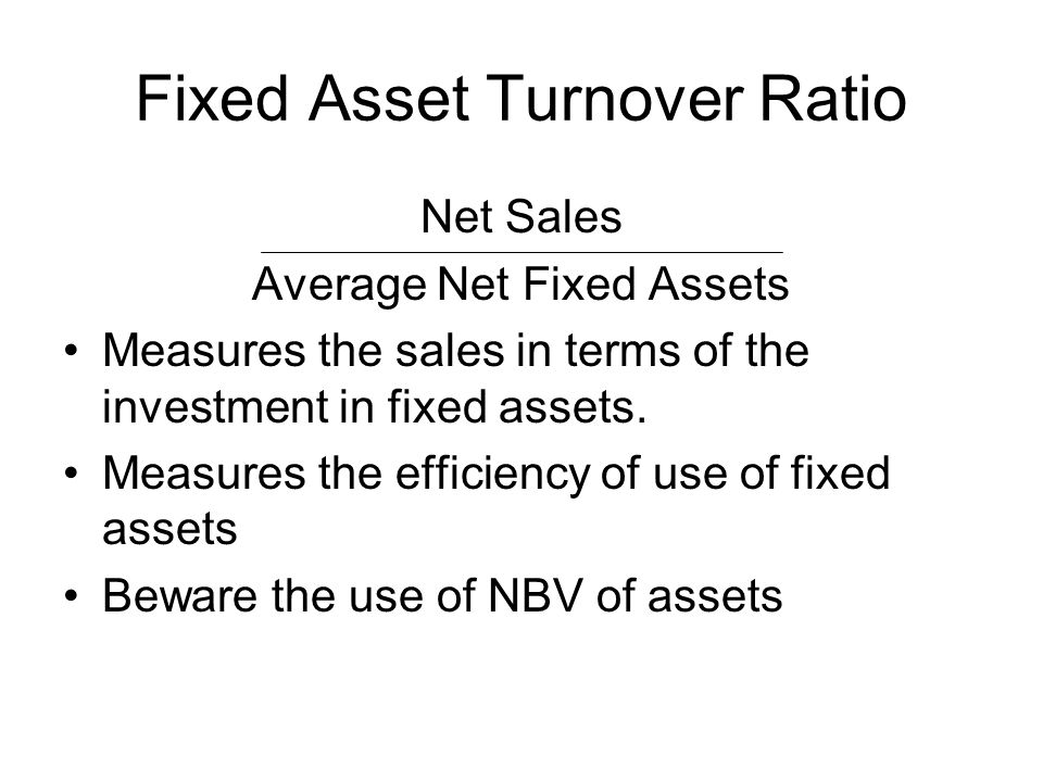 Fixed Asset Turnover Ratio