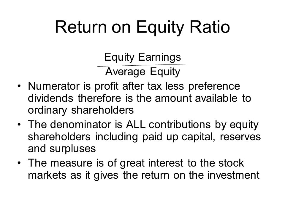 Return on Equity Ratio Equity Earnings Average Equity