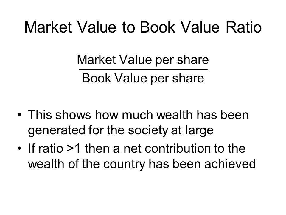 Market Value to Book Value Ratio