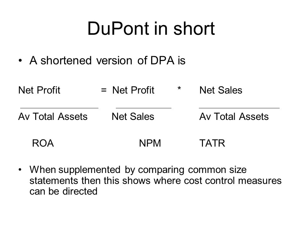 DuPont in short A shortened version of DPA is
