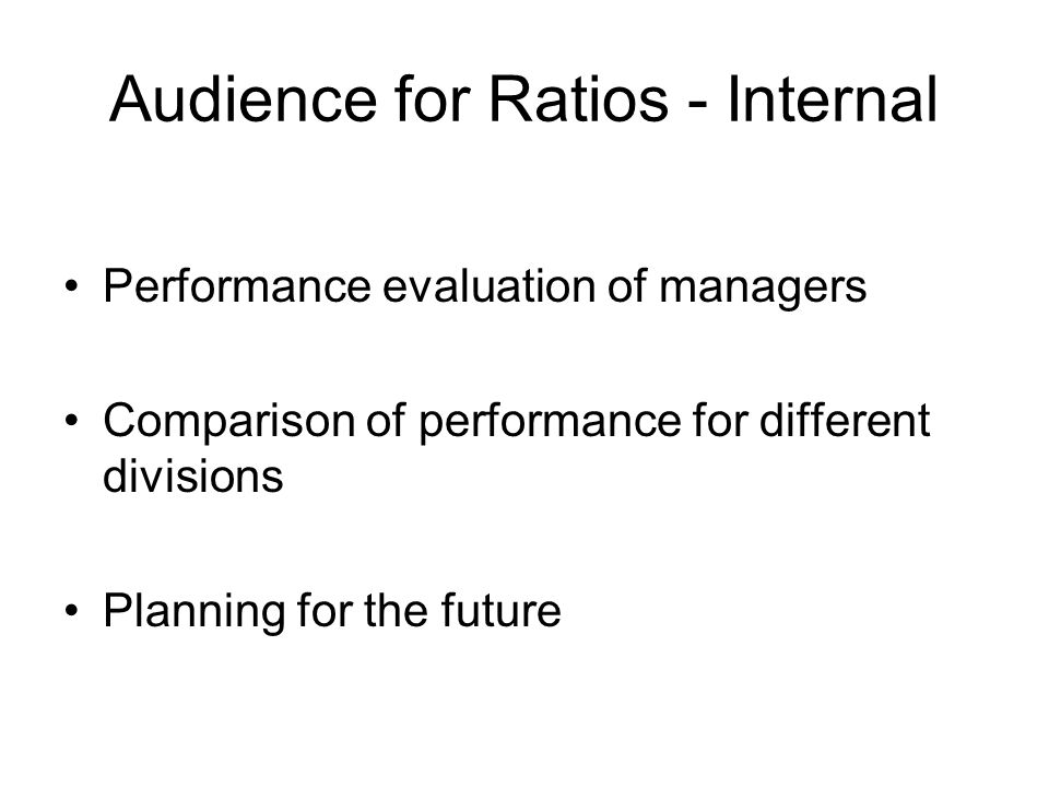 Audience for Ratios - Internal