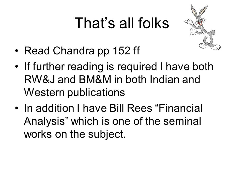 That's all folks Read Chandra pp 152 ff