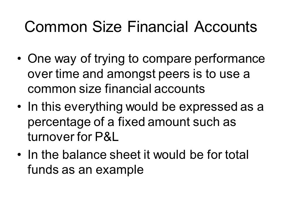 Common Size Financial Accounts