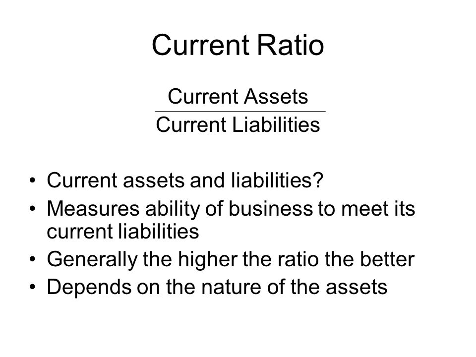 Current Ratio Current Assets Current Liabilities