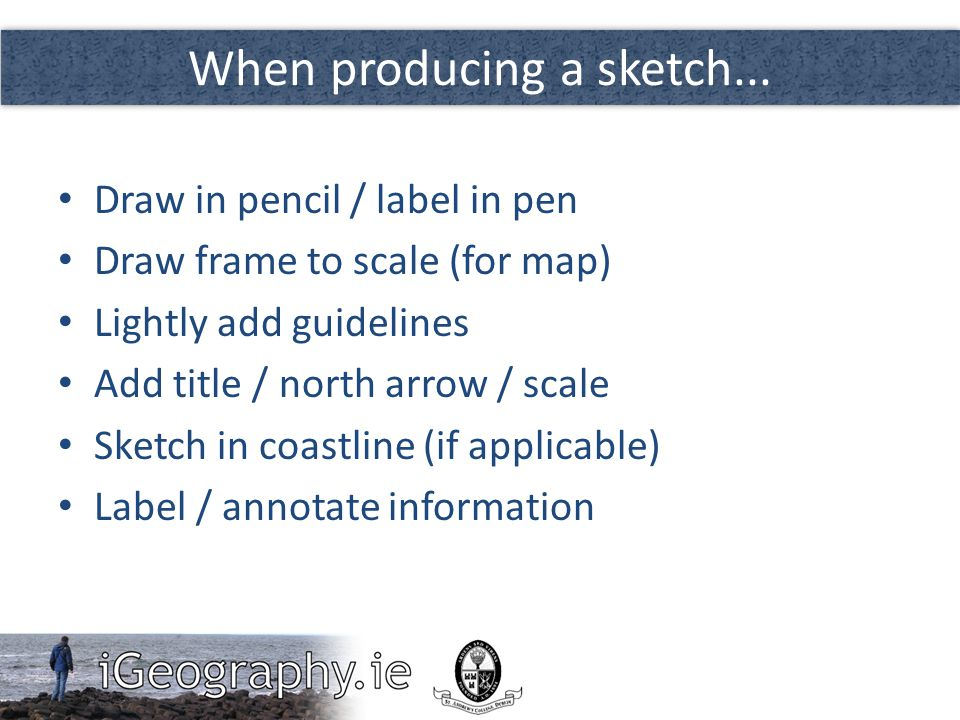 When producing a sketch...