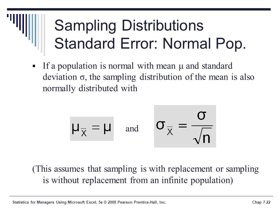 Sampling Distributions Standard Error: Normal Pop.
