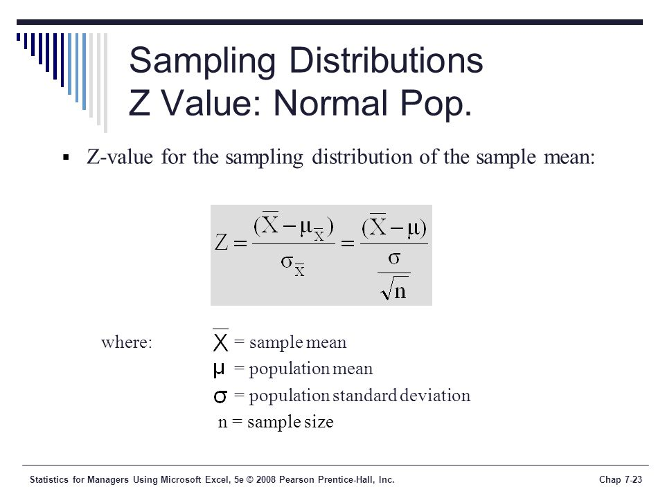 Sampling Distributions Z Value: Normal Pop.