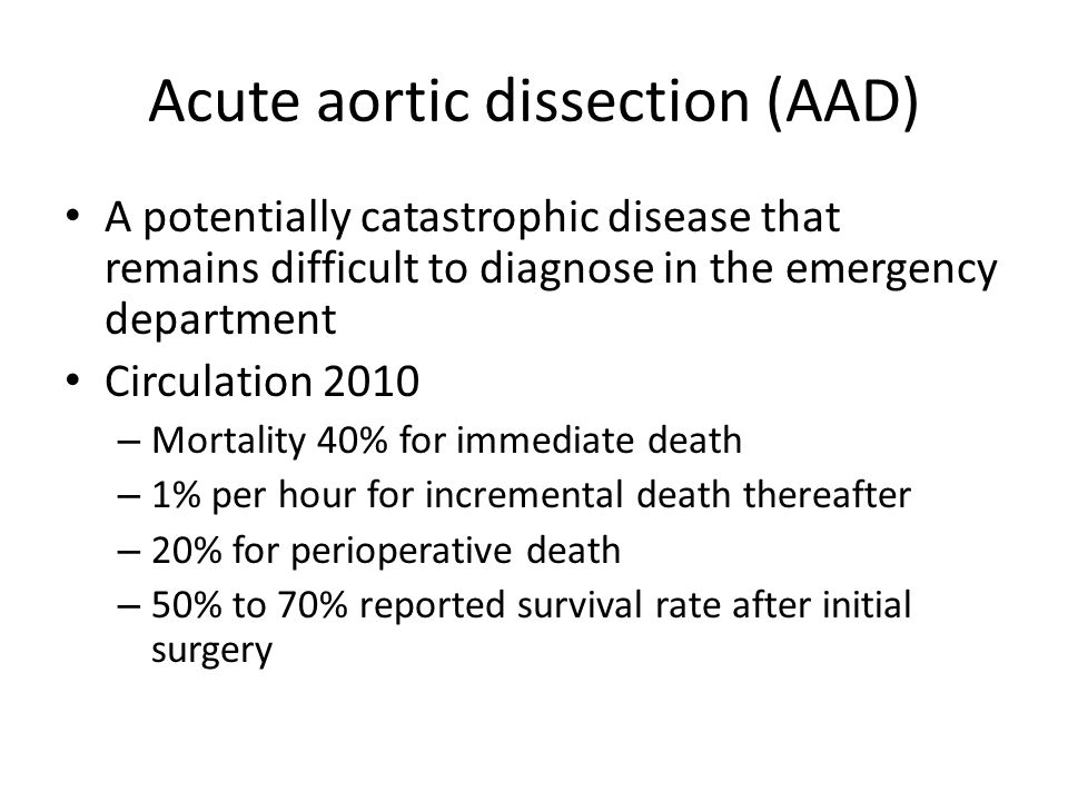 Acute aortic dissection (AAD)