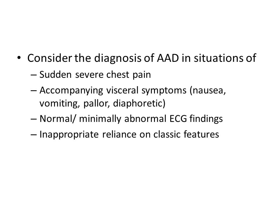 Consider the diagnosis of AAD in situations of