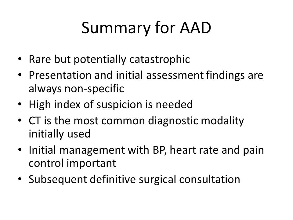 Summary for AAD Rare but potentially catastrophic