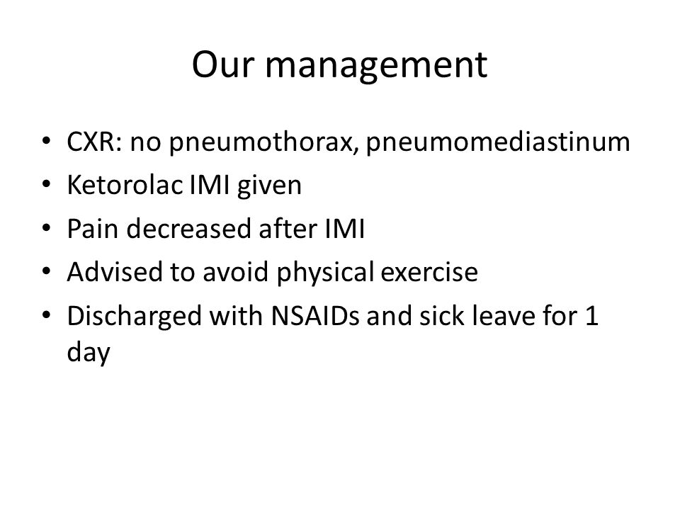 Our management CXR: no pneumothorax, pneumomediastinum
