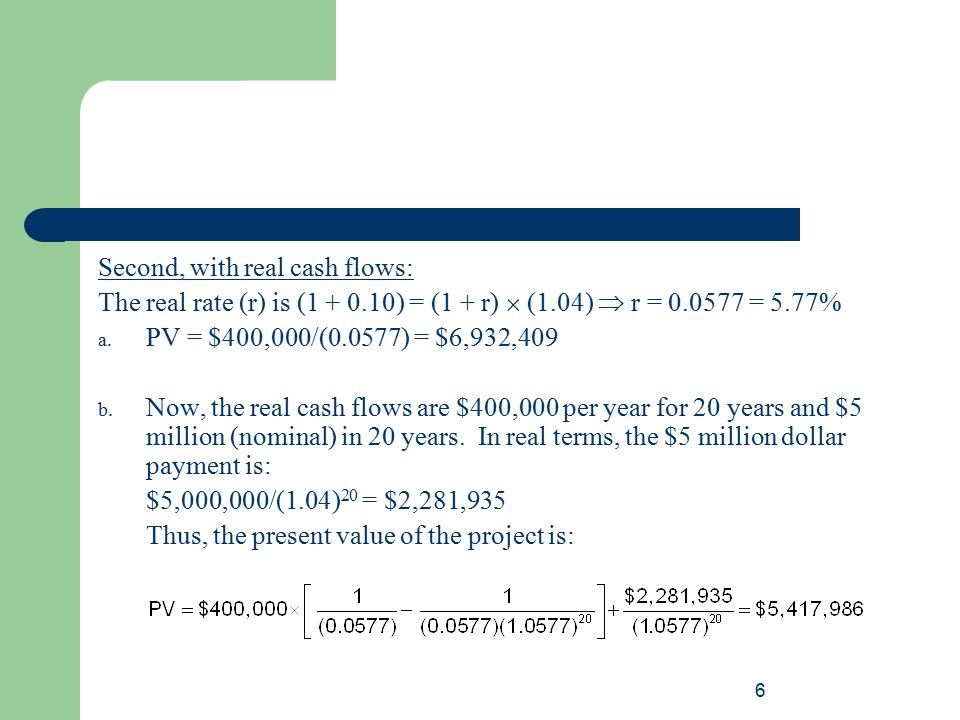 Second, with real cash flows:
