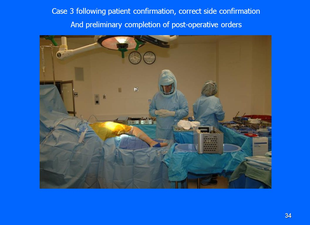 Case 3 following patient confirmation, correct side confirmation