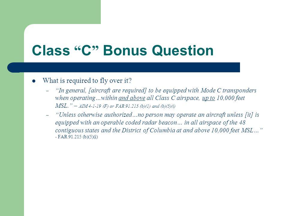 Class C Bonus Question