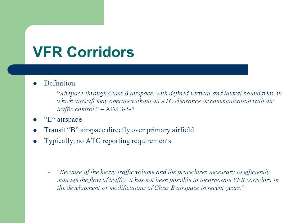 VFR Corridors Definition E airspace.