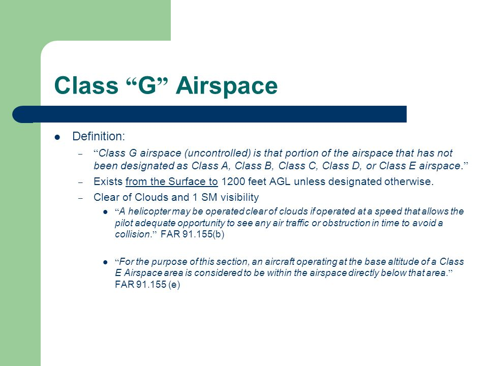 Class G Airspace Definition: