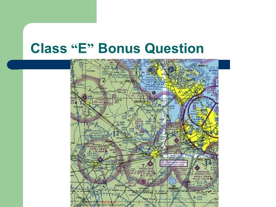 Class E Bonus Question