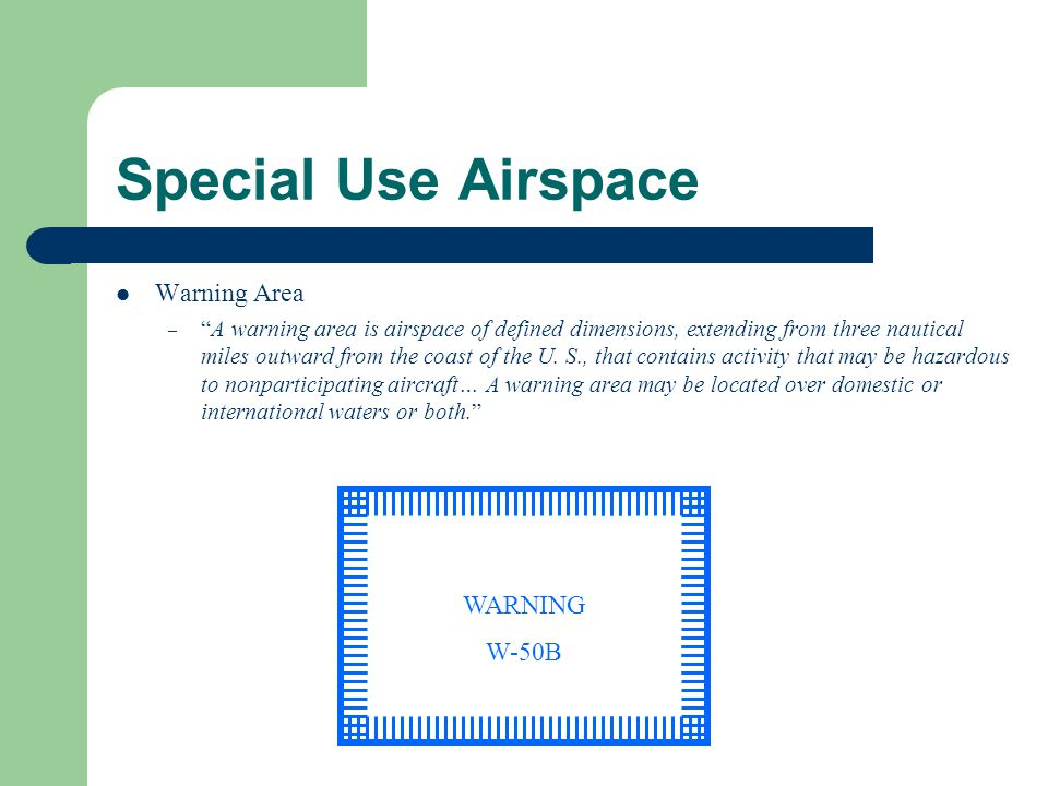 Special Use Airspace Warning Area WARNING W-50B