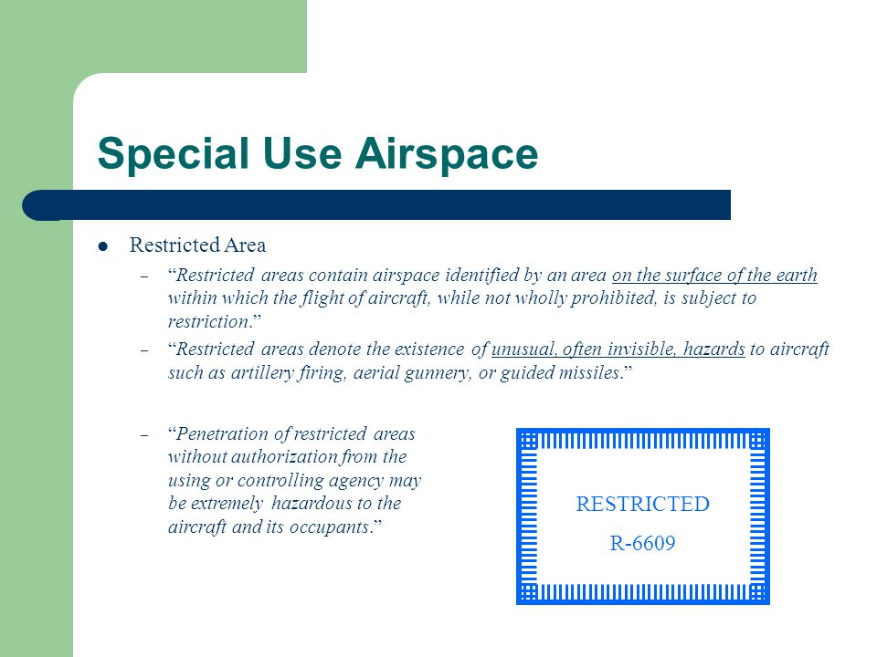 Special Use Airspace Restricted Area RESTRICTED R-6609