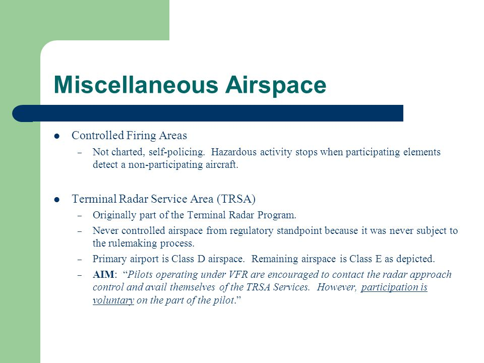 Miscellaneous Airspace
