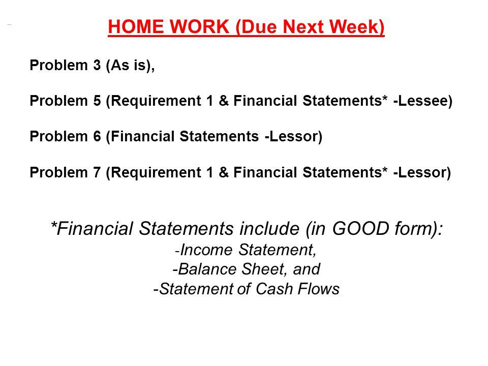 HOME WORK (Due Next Week)