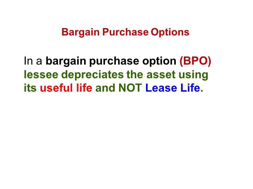 Bargain Purchase Options