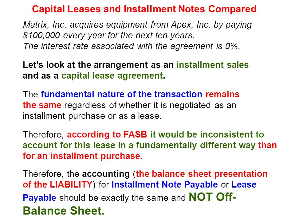 Capital Leases and Installment Notes Compared