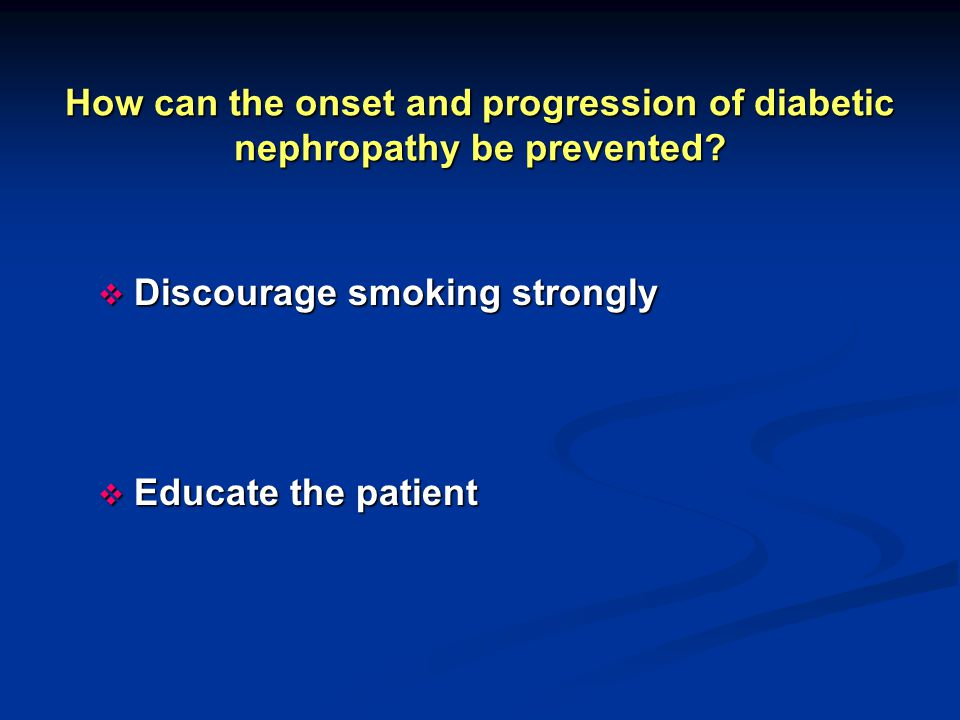 How can the onset and progression of diabetic nephropathy be prevented