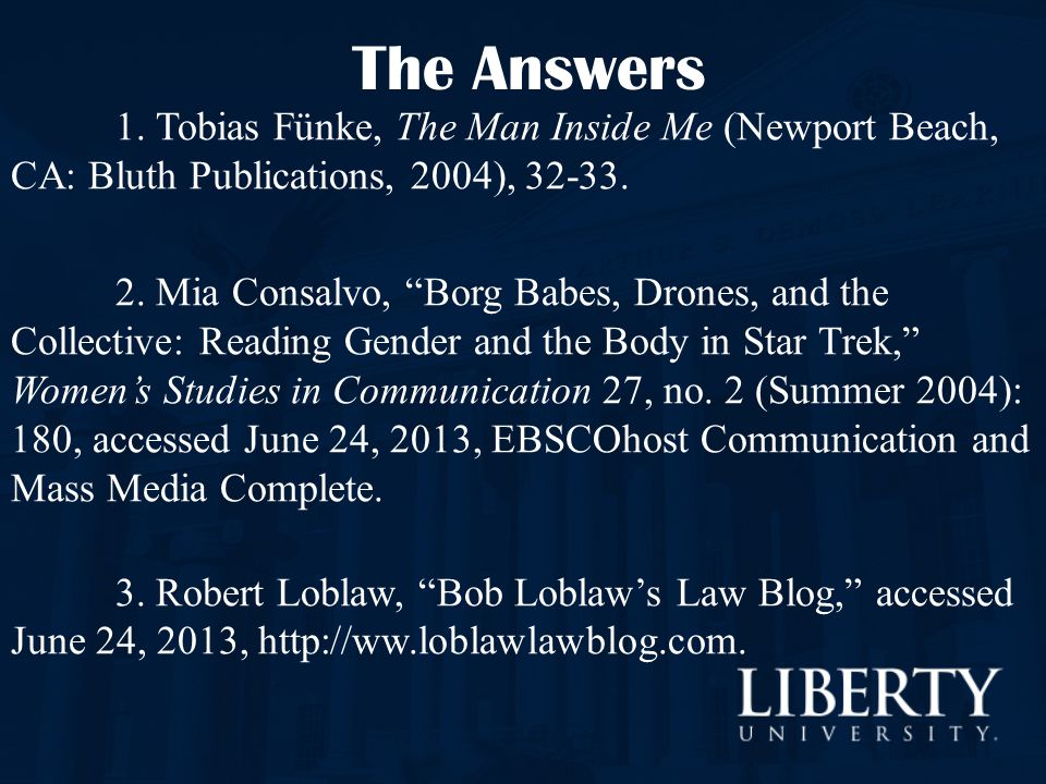 The Answers 1. Tobias Fünke, The Man Inside Me (Newport Beach, CA: Bluth Publications, 2004), 32-33.