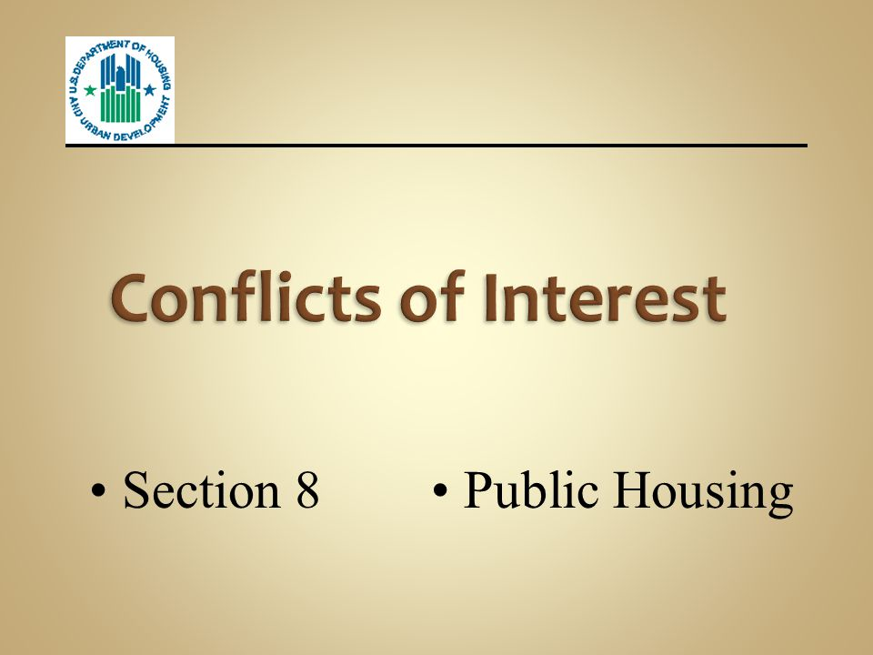 Conflicts of Interest Section 8 Public Housing