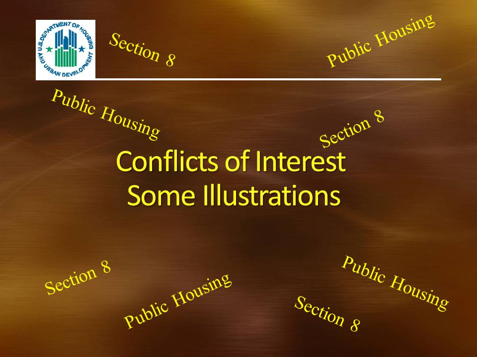 Conflicts of Interest Some Illustrations