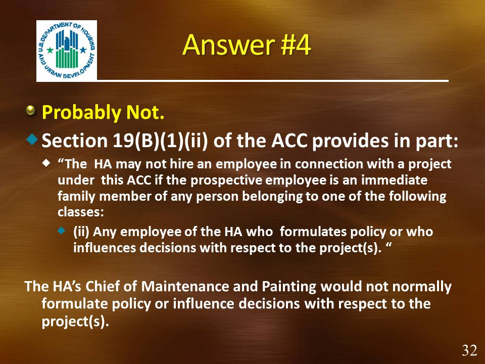 Answer #4 Probably Not. Section 19(B)(1)(ii) of the ACC provides in part: