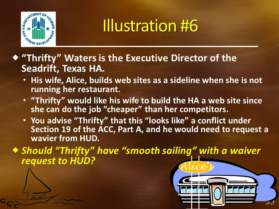 Illustration #6 Thrifty Waters is the Executive Director of the Seadrift, Texas HA.
