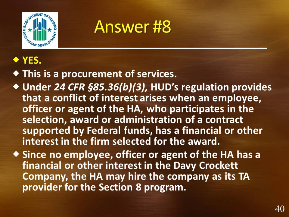 Answer #8 YES. This is a procurement of services.