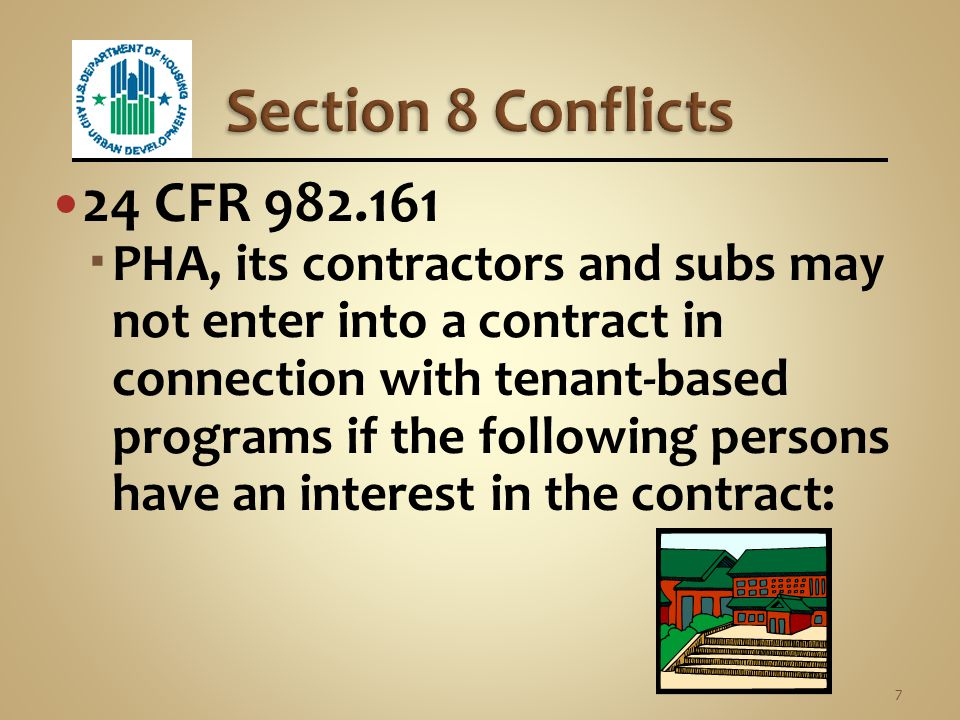 Section 8 Conflicts 24 CFR 982.161.