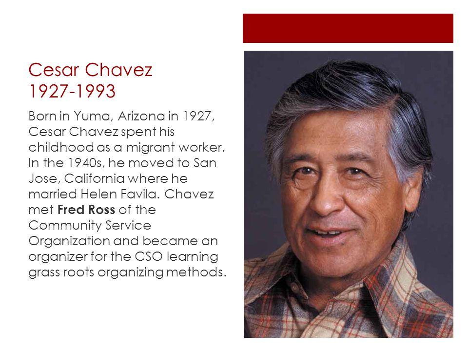 Cesar Chavez 1927-1993