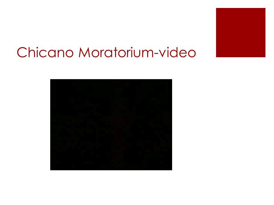 Chicano Moratorium-video