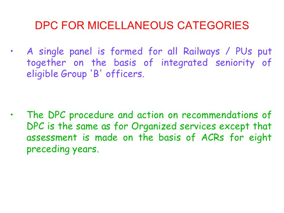 DPC FOR MICELLANEOUS CATEGORIES