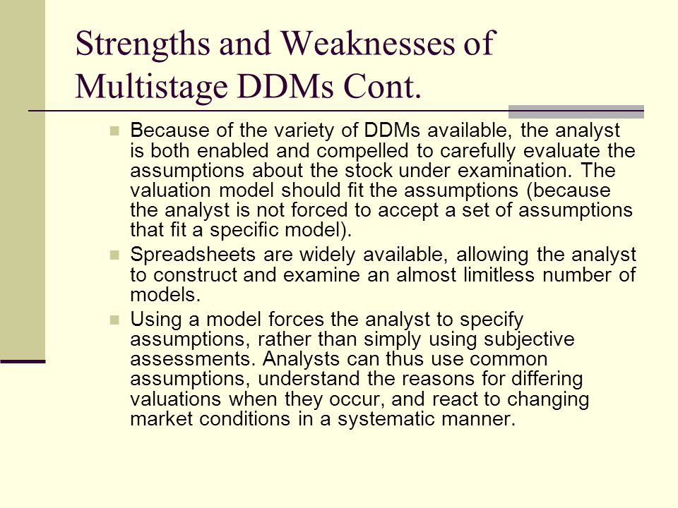 Strengths and Weaknesses of Multistage DDMs Cont.