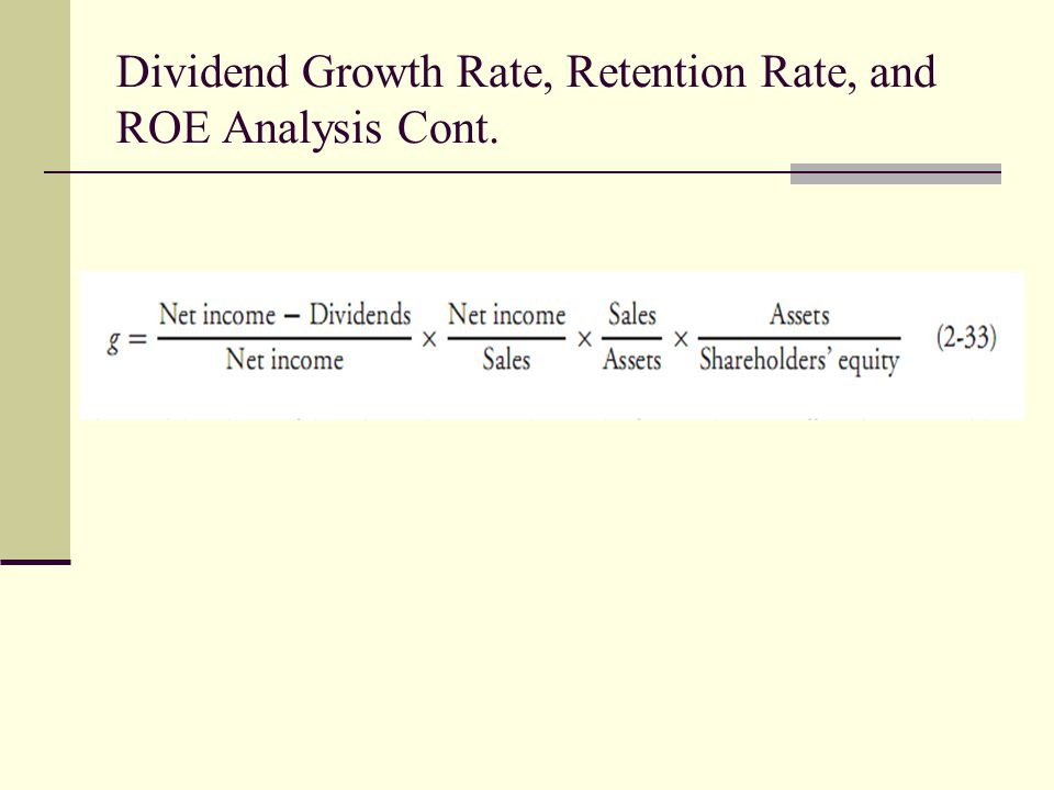 Dividend Growth Rate, Retention Rate, and ROE Analysis Cont.
