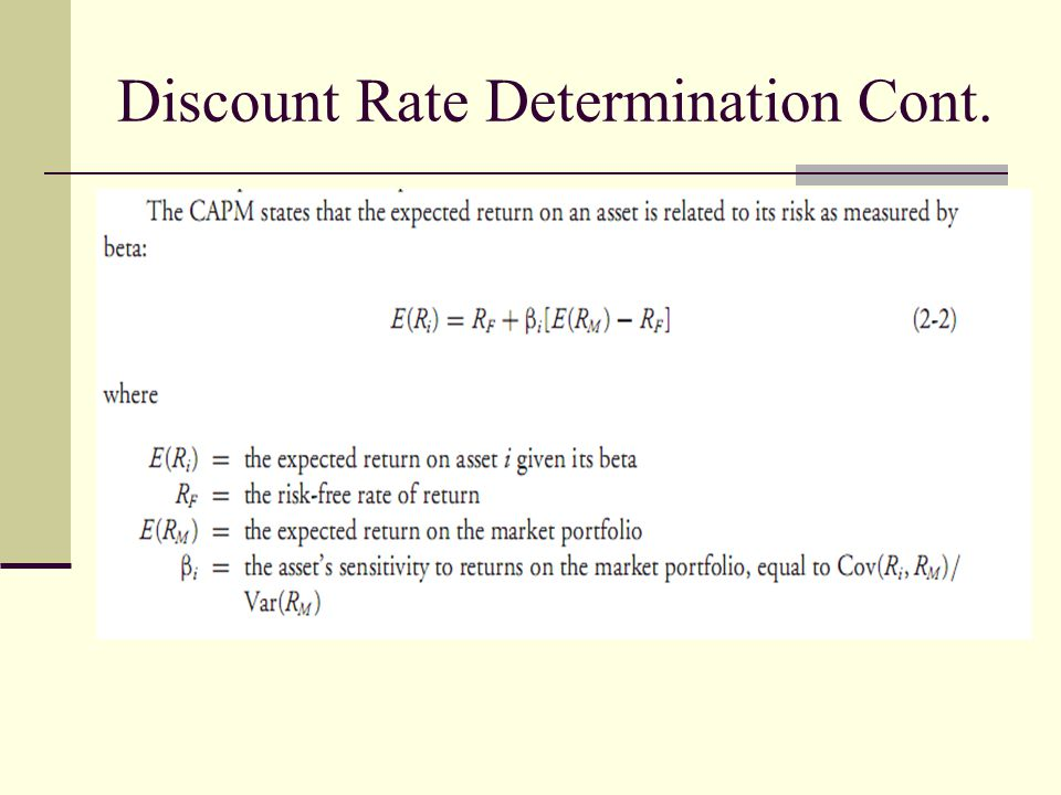 Discount Rate Determination Cont.