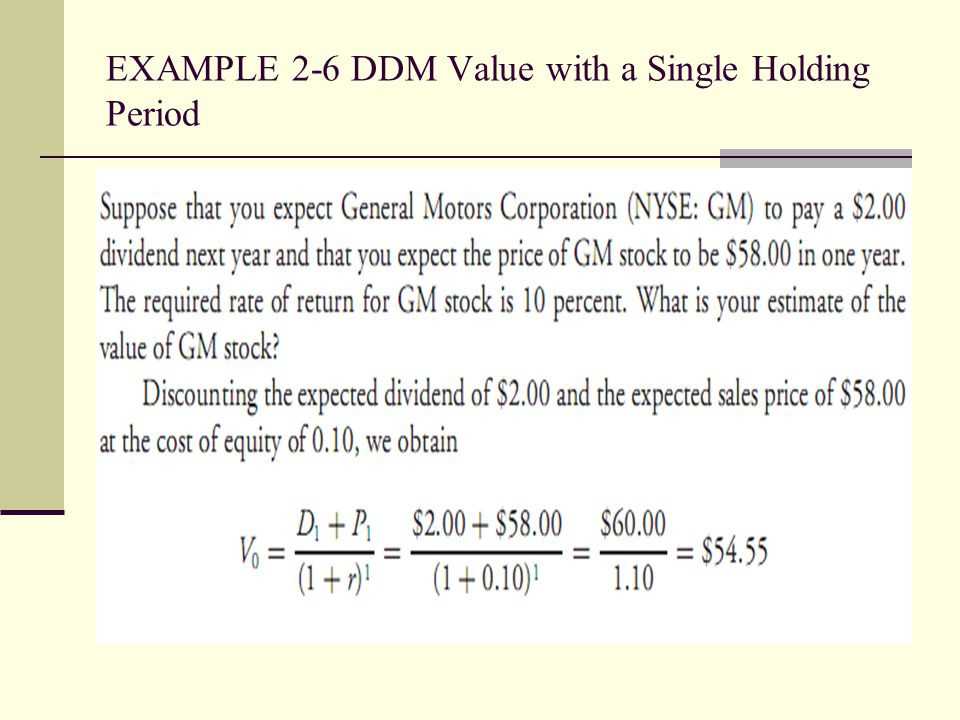 EXAMPLE 2-6 DDM Value with a Single Holding Period