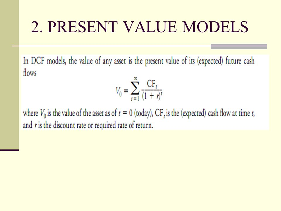 2. PRESENT VALUE MODELS