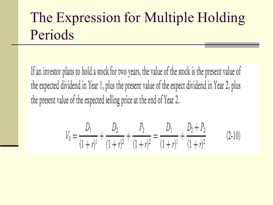 The Expression for Multiple Holding Periods