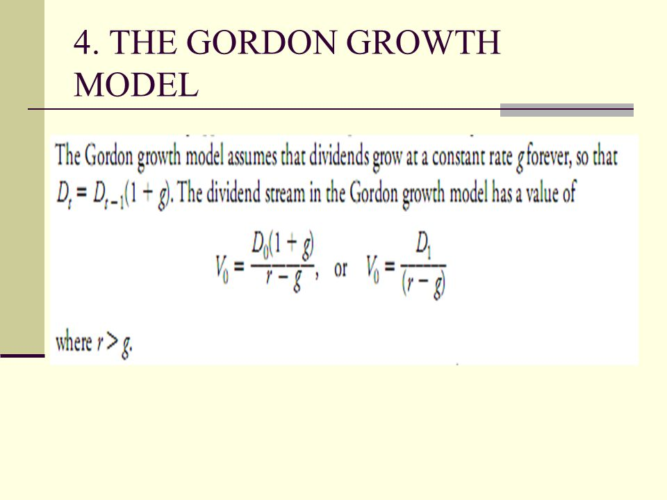 4. THE GORDON GROWTH MODEL