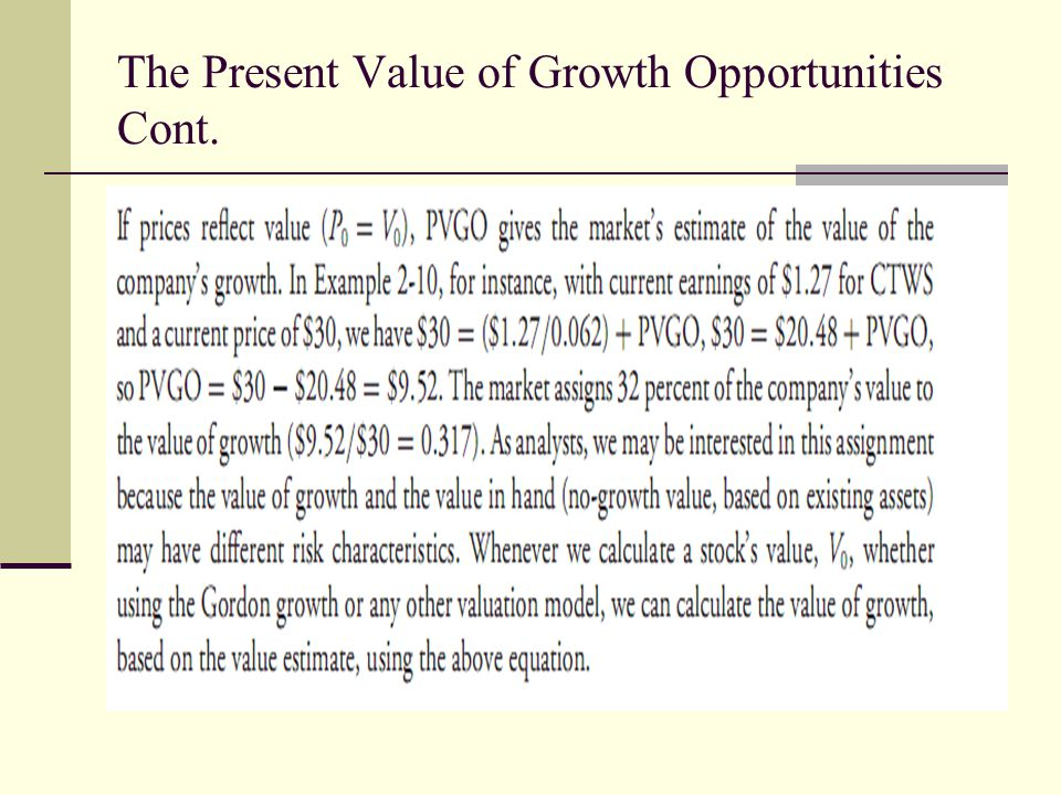 The Present Value of Growth Opportunities Cont.